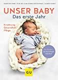 Unser Baby: Das erste Jahr